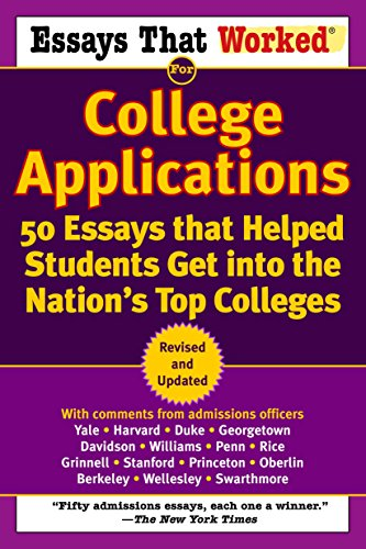 9780345452177: Essays That Worked for College Applications: 50 Essays that Helped Students Get into the Nation's Top Colleges