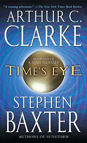 9780345452474: Time's Eye (Time Odyssey)