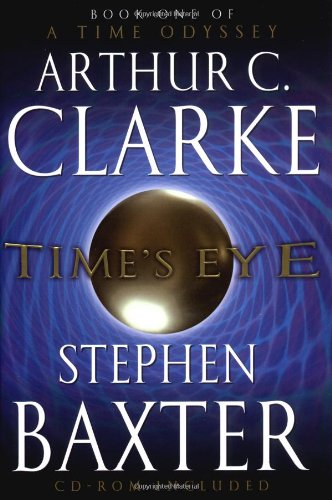 9780345452481: Time's Eye (A Time Odyssey, Book 1)