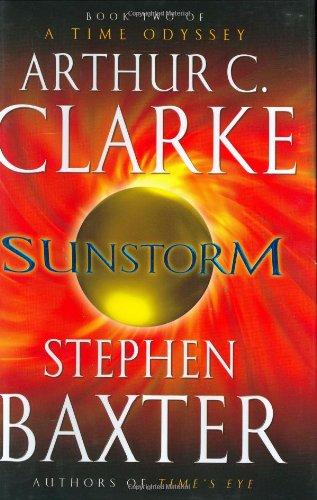 9780345452504: Sunstorm (A Time Odyssey, Book 2)