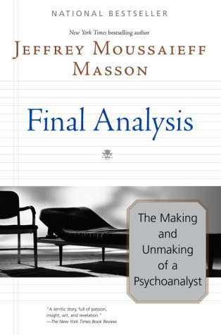9780345452788: Final Analysis: The Making and Unmaking of a Psychoanalyst