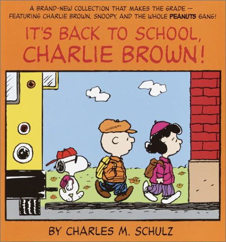 9780345452832: It's Back to School, Charlie Brown! (Peanuts Classics)