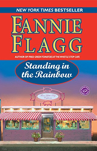 9780345452887: Standing in the Rainbow (Ballantine Reader's Circle)