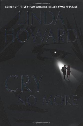 9780345453419: Cry No More (Howard, Linda)