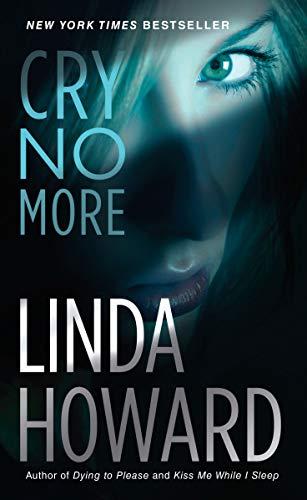 9780345453426: Cry No More: A Novel