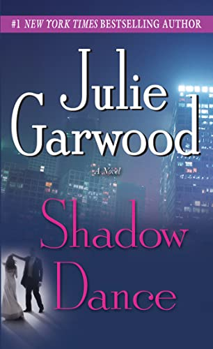 Shadow Dance: A Novel (0345453875) by Garwood, Julie