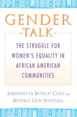 9780345454126: Gender Talk: The Struggle for Women's Equality in African American Communities