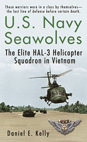 U.S.Navy Seawolves: The Elite HAL-3 Helicopter Squadron: Daniel E. Kelly