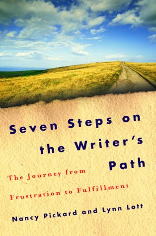 9780345455246: Seven Steps on the Writer's Path: The Journey from Frustration to Fulfillment