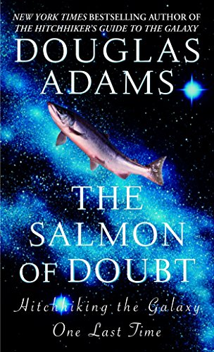 9780345455291: The Salmon of Doubt: Hitchhiking the Galaxy One Last Time