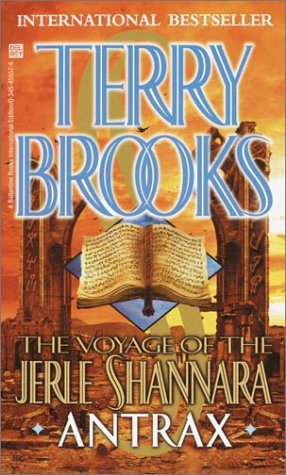 9780345455574: [The Voyage of the Jerle Shannara: Antrax] [by: Terry Brooks]