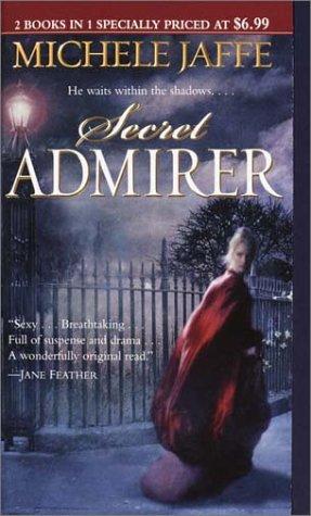 Lady Killer/Secret Admirer (2 Books in One): Michele Jaffe