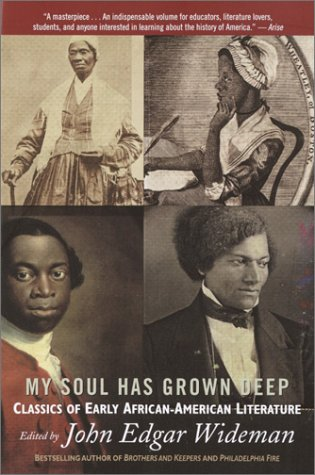 9780345455666: My Soul Has Grown Deep: Classics of Early African-American Literature