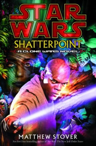 Shatterpoint (Star Wars: Clone Wars Novel)