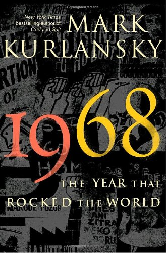 9780345455819: 1968: The Year That Rocked the World