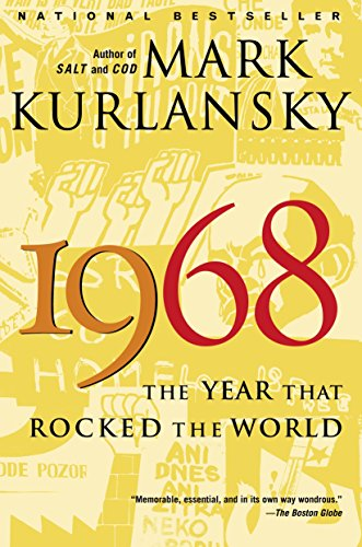 9780345455826: 1968: The Year That Rocked the World