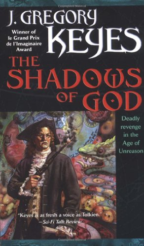9780345455833: The Shadows of God (The Age of Unreason, Book 4)