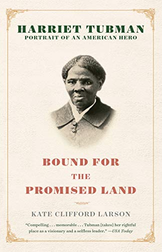 9780345456281: Bound for the Promised Land: Harriet Tubman: Portrait of an American Hero