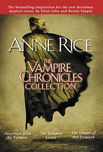 9780345456342: The Vampire Chronicles Collection: Interview with the Vampire, The Vampire Lestat, The Queen of the Damned