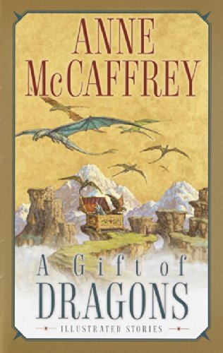 9780345456359: A Gift of Dragons (Pern)