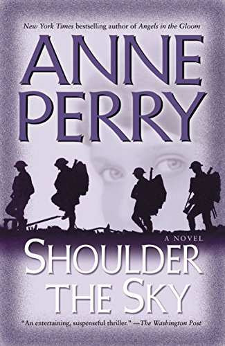Shoulder the Sky: A Novel (World War: Perry, Anne