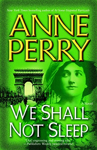 WE SHALL NOT SLEEP: Perry, Anne