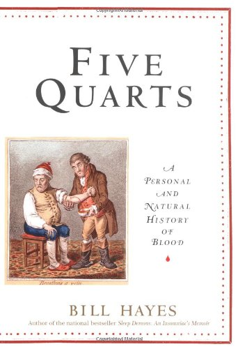 9780345456878: Five Quarts: A Personal and Natural History of Blood