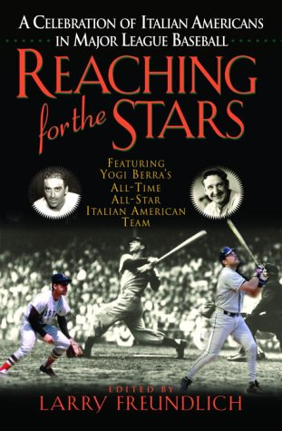 Reaching for the Stars : featuring Yogi: Larry Freundlich (editor)