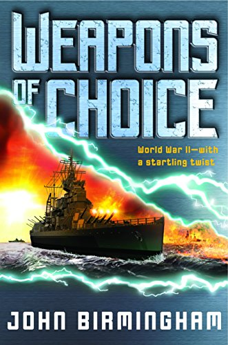 9780345457127: Weapons of Choice (The Axis of Time Trilogy, Book 1)