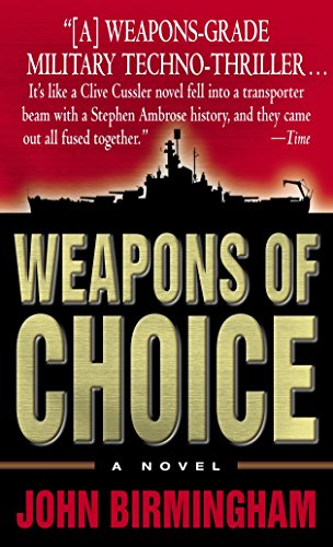 9780345457134: Weapons of Choice (The Axis of Time Trilogy, Book 1)