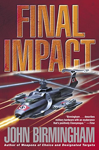 9780345457165: Final Impact (The Axis of Time Trilogy, Book 3)