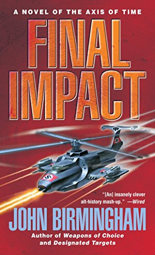 9780345457172: Final Impact: A Novel of The Axis of Time