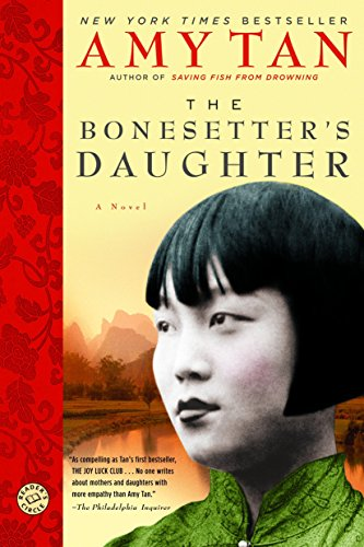 9780345457370: The Bonesetter's Daughter: A Novel (Ballantine Reader's Circle)