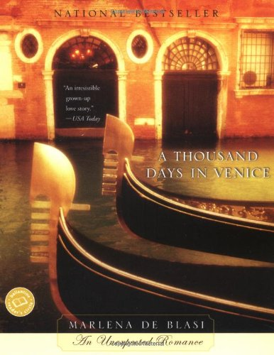 9780345457646: A Thousand Days in Venice (Ballantine Reader's Circle)