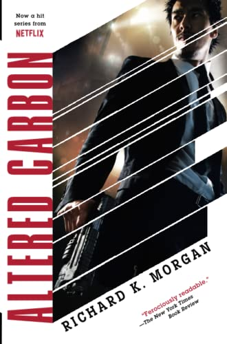 9780345457684: Altered Carbon (Takeshi Kovacs Novels)