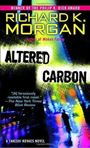 9780345457691: Altered Carbon (Takeshi Kovacs Novels)
