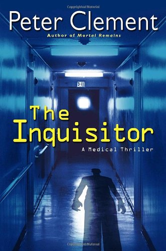 9780345457806: The Inquisitor: A Medical Thriller