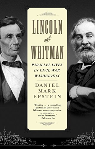9780345458001: Lincoln and Whitman: Parallel Lives in Civil War Washington