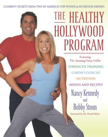 9780345458049: The Healthy Hollywood Program: Celebrity Secrets from Two of America's Top Fitness & Nutrition Experts