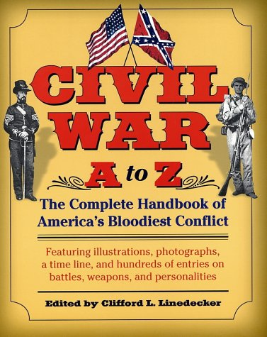 9780345458087: Civil War A to Z: The Complete Handbook of America's Bloodiest Conflict