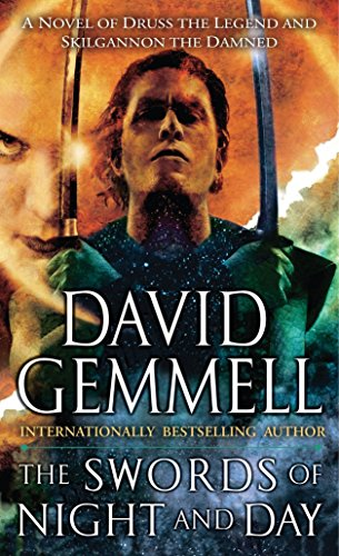 9780345458346: The Swords of Night and Day: A Novel of Druss the Legend and Skilgannon the Damned (Drenai Saga: The Damned)