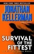 Survival of the Fittest (Alex Delaware): Kellerman, Jonathan