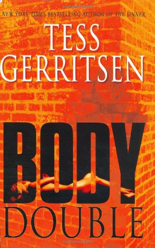 "Body Double "" Signed "": Gerritsen, Tess"