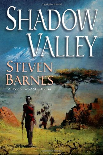 Shadow Valley (9780345459039) by Steven Barnes