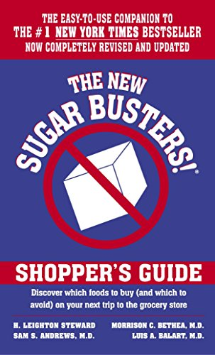 9780345459220: The New Sugar Busters! Shopper's Guide: Discover Which Foods to Buy (And Which to Avoid) on Your Next Trip to the Grocery Store