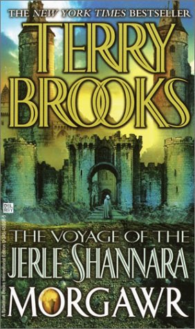 9780345459381: [The Voyage of the Jerle Shannara: Morgawr] [by: Terry Brooks]
