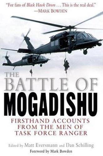 9780345459657: The Battle of Mogadishu: First Hand Accounts From the Men of Task Force Ranger