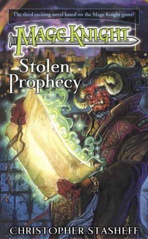 9780345459701: Stolen Prophecy (Mage Knight)