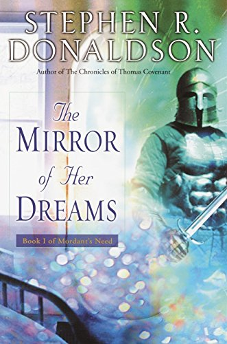 9780345459855: The Mirror of Her Dreams (Mordant's Need, Book 1)
