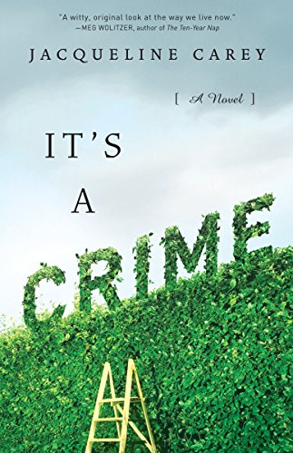 9780345459930: It's a Crime: A Novel